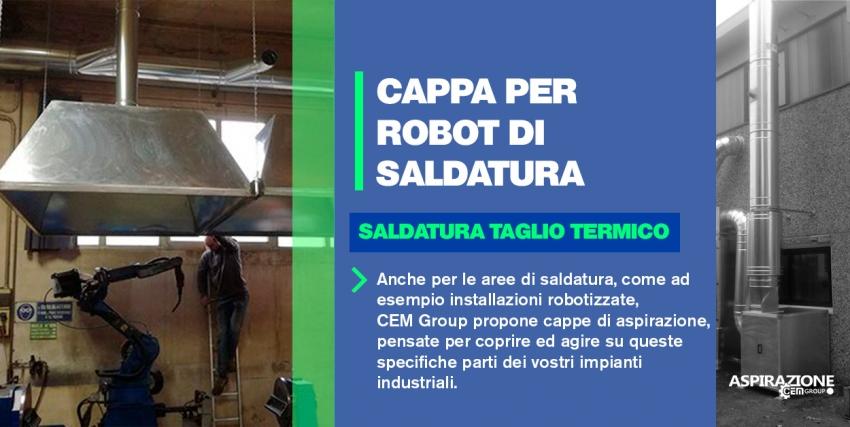 CAPPA PER ROBOT DI SALDATURA – SALDATURA TAGLIO TERMICO